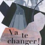 pour Ados/VA TE CHANGER/YTAK,SCOTTO,ABIER/EDITIONS DU POURQUOI PAS
